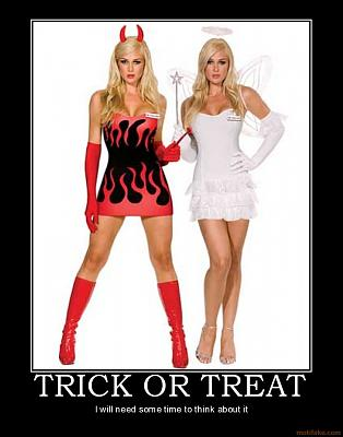 Click image for larger version  Name:Motivation_Posters_trick_or_treat.jpg Views:132 Size:73.9 KB ID:22281